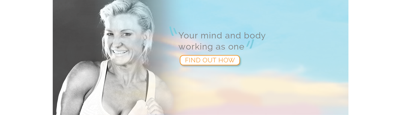 Your mind and body working as one. Find out how.