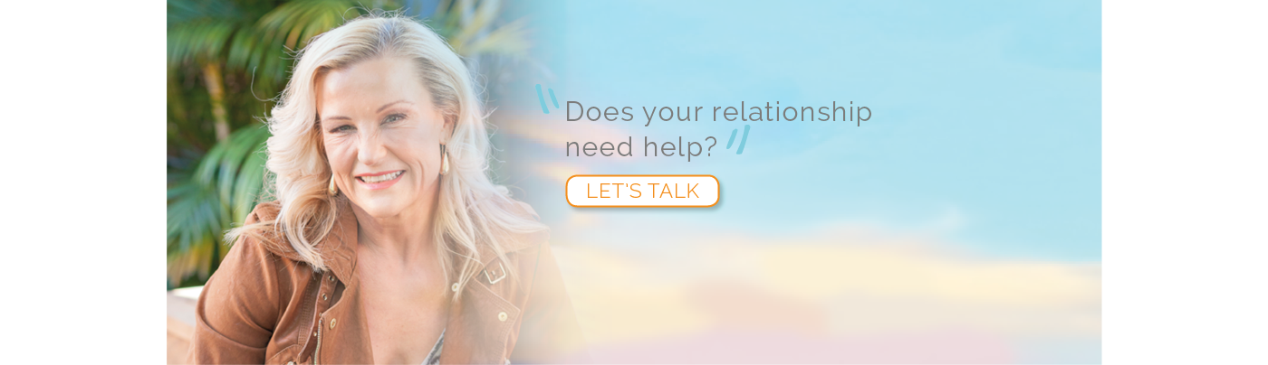 Does your relationship need help? Let's talk.
